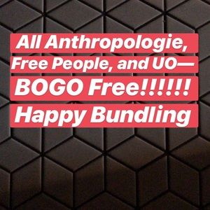BOGO Urban Outfitters Free People Anthropologie